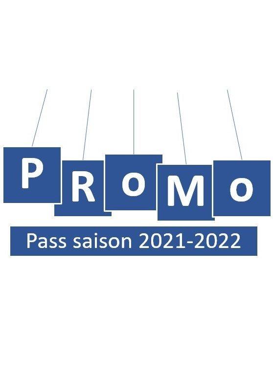 Pass Saison 2021-2022 en promotion
